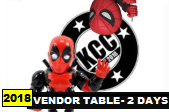 Kitchener Comic Con 2018 - Vendor Table: TWO Days - Sat/Sun