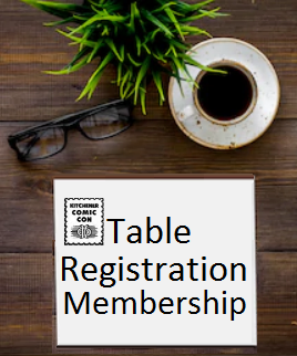 Kitchener Comic Con - 2020 Table Registration Membership